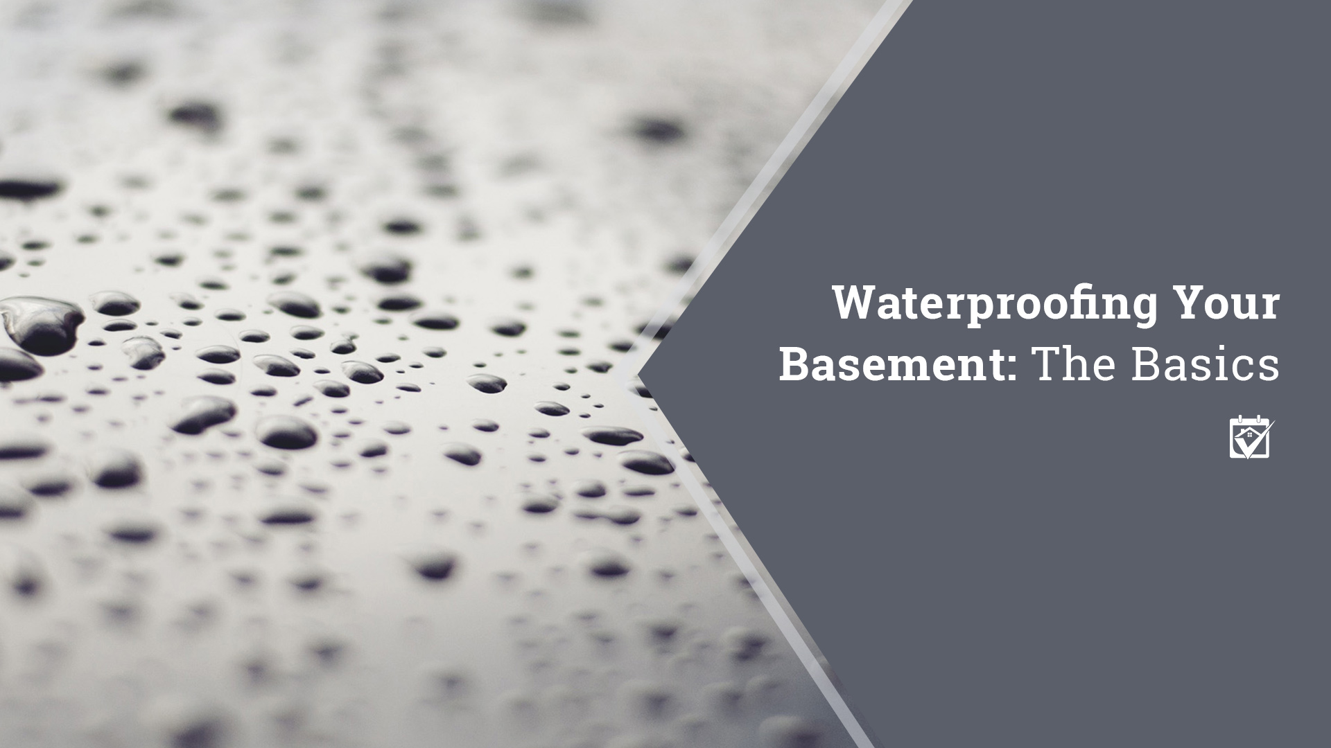 Waterproofing Your Basement: The Basics | Blog | HomeKeepr